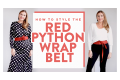 How To Style The Red Python Wrap Belt